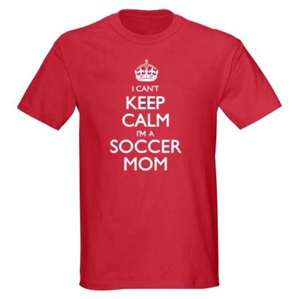 Keep Calm Soccer Mom T-Shirt - model 12343